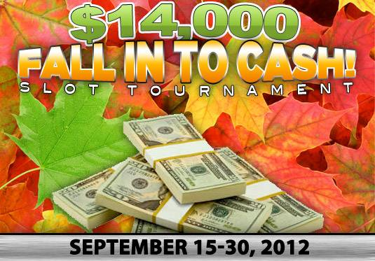 Fall In To Cash Tournament And Free Play Bonus