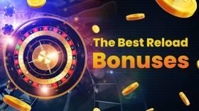 The Best Reload Bonuses