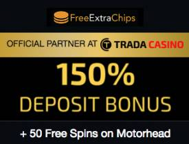 TradaCasino Exclusive Deal: 150% plus 50 Free Spins on Motörhead