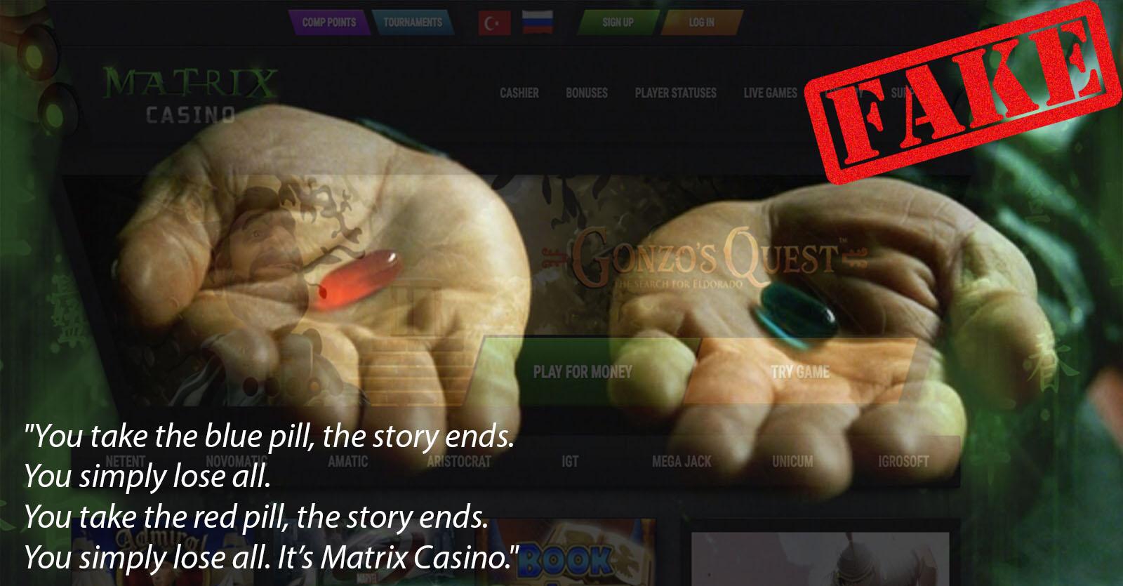 Fake Games at Matrix Casino