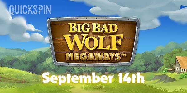 Quickspin's Hot Sequel Big Bad Wolf Megaways to Come Out in September